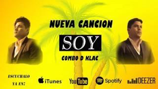 Combo D Klac - Soy [Oficial Audio]
