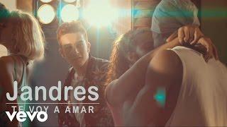 Jandres - Te Voy a Amar