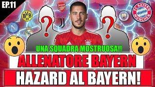 HAZARD AL BAYERN MONACO!! UNA SQUADRA MOSTRUOSA!! FIFA 19 CARRIERA ALLENATORE BAYERN MONACO #1