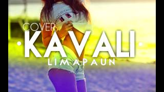 RASTA - KAVALI (COVER by LIMMA ) 2015
