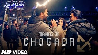Loveyatri: Making Of Chogada Song | Aayush Sharma | Warina Hussain