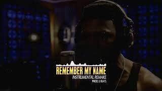 Remember My Name Instrumental   Empire Cast   Prod  By DjTosh Manshens
