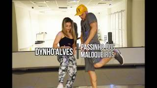 Elaise Rocha - Coreografia Dynho Alves - Passinho dos Maloqueiros