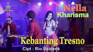 Kebanting Tresno - Nella Kharisma
