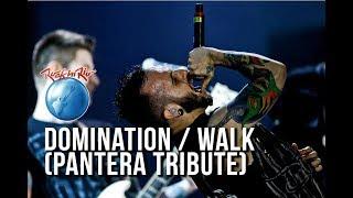 Gloria - Domination / Walk (Pantera Cover) [Ao Vivo no Rock in Rio]