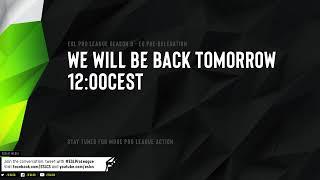 Live: ESL Proleague EU S9 Relegation - SproutGG (0) vs (0) Team Heretics  - Day 3