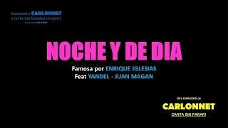 Noche y dia - Enrique Iglesias - Yandel - Juan Magan (Karaoke)