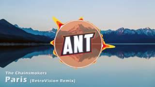 The Chainsmokers - Paris (RetroVision Remix) (Ant Intro 2017)