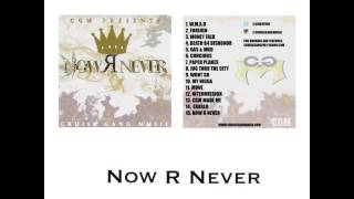 Cruise Gang Music - Now R Never