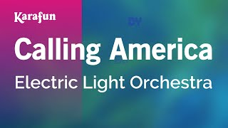 Karaoke Calling America - Electric Light Orchestra *