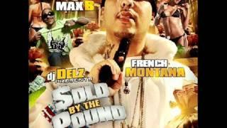 French Montana - MR 1258 ft  MAX B TONY YAYO