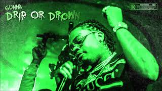 Gunna - Drip Or Drown Instrumental
