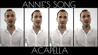 ANNIE'S SONG - JOHN DENVER [ACAPELLA COVER]