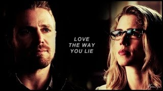 oliver & felicity || love the way you lie