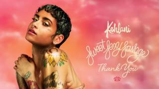 Kehlani- Thank you (LYRICS IN THE DESCRIPTION)
