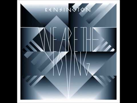 kensington-we-are-the-young-ileakedit4you