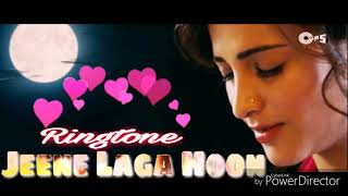 Jeene Laga Hoon - New Bollywood song ringtone - Film - ( Ramaima vastavaiya )