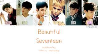SEVENTEEN [세븐틴] - Beautiful (Color Coded Lyrics | Han/Rom/Eng)