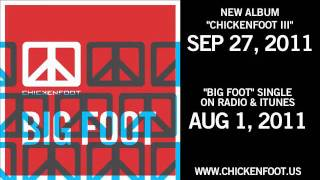 """Chickenfoot - """"Big Foot"""" Single (Official)"""