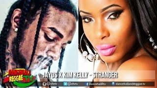JAYDS x Kim Kelly - Stranger ▶Moonlight Riddim ▶Dancehall ▶Reggae 2016