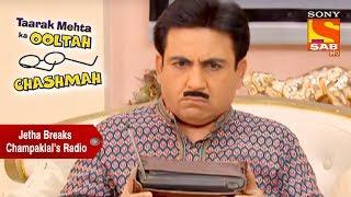 Jethalal Breaks Champaklal's Radio | Taarak Mehta Ka Ooltah Chashmah width=