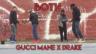 Gucci Mane - Both (feat. Drake) (Official Dance Video)