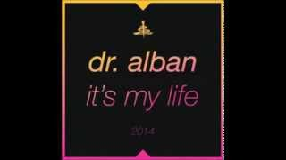Dr. Alban - Its My Life 2014