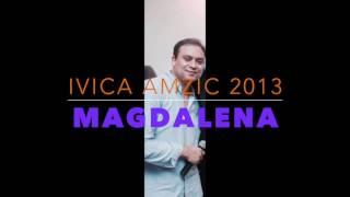 Magdalena Ivica Amzic. Ofifcial  █▬█ █ ▀█▀ 2013