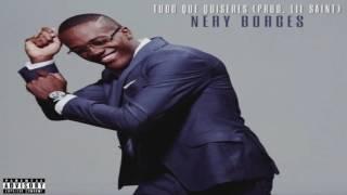 Nery Borges ft. Lil Saint - Tudo Que Quiseres [Kizomba 2017]