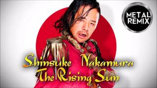 "Shinsuke Nakamura ""The Rising Sun"" Metal Version"