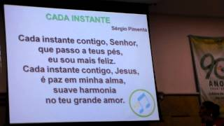 Cada Instante (Sérgio Pimenta) - Ministério de Louvor PIB Penha RJ