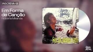 Roberta Miranda - Em Forma de Canção - Sol da Minha Vida - [Áudio Oficial]