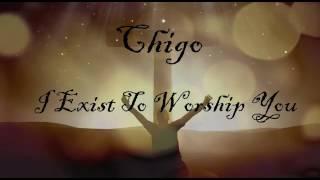 I Exist to Worship