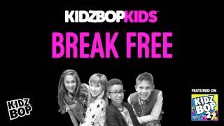 KIDZ BOP Kids - Break Free (KIDZ BOP 27)