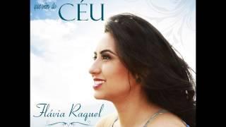 Cura me Senhor - Flávia Raquel
