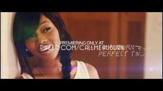 Auburn  Perfect Two Official VIRAL Video (Teaser)