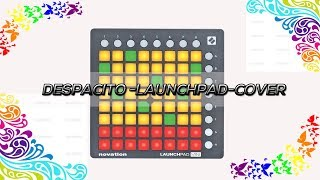 Luis Fonsi - Despacito (Knight Remix) // Launchpad Cover