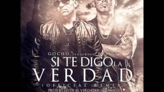 Si Te Digo La Verdad (Official Remix) - Gocho Ft. Wisin (Prod By. Hyde & Santana).
