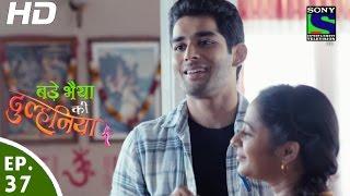 Bade Bhaiyya Ki Dulhania - बड़े भैया की दुल्हनिया - Episode 37 - 6th September, 2016 width=