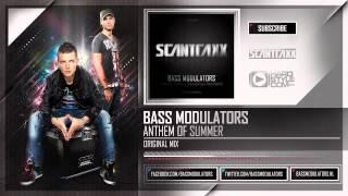 Bass Modulators - Anthem of Summer (HQ Preview)