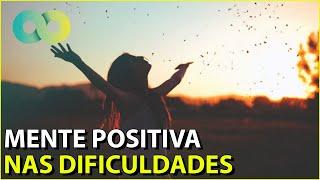 Mente positiva x Mente poderosa