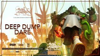 Bubaseta - Deep Dump Dare - Flow Fantasy - 2017