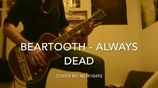 Beartooth - Always Dead (Guitar Cover)