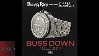 Philthy Rich ft. Young Scooter - Buss Down [Prod. By 808 Mafia] [New 2016]