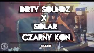 Dirty Soundz x Solar - Czarny koń
