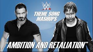"WWE Mashup: ""Ambition and Retaliation"" | Austin Aries & Dean Ambrose"