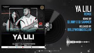 Ya Lili (Balti) feat. Hamouda | Remix | DJ Jnny | DJ Sammer | Bollywood DJs Club
