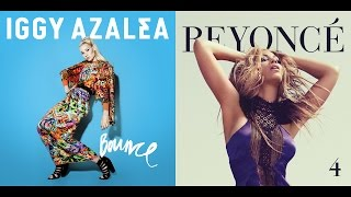 Run The World (Bounce) (Mashup) - Beyoncé x Iggy Azalea