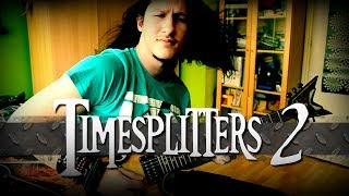 Timesplitters 2 - Title Theme Metal Cover (+ Epic Solo)