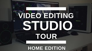 Video Editing Home Studio Tour